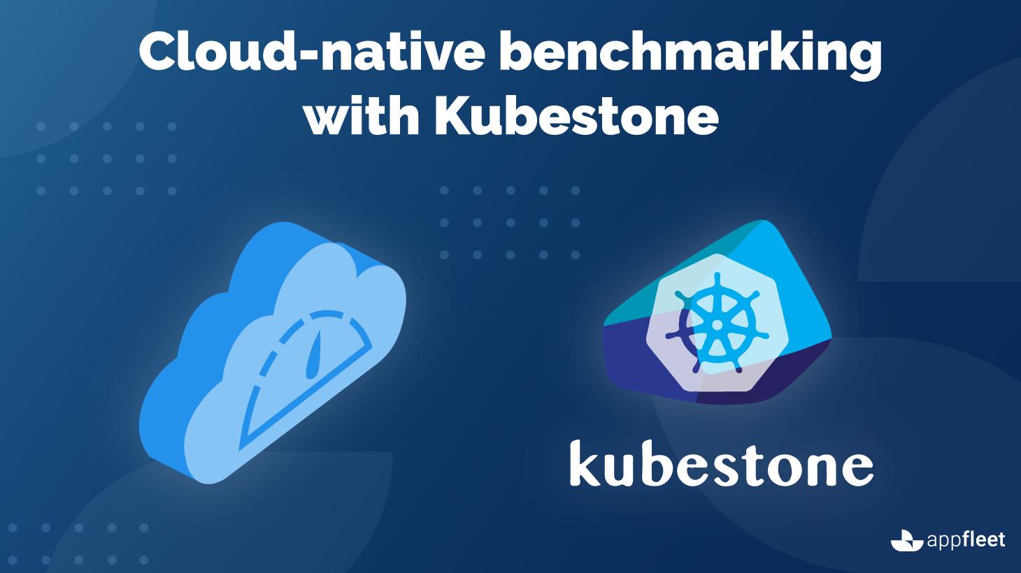 Cloud-native benchmarking with Kubestone