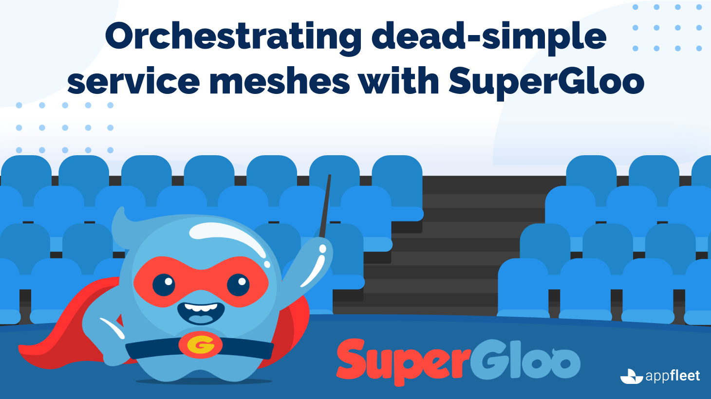 Orchestrating dead-simple service meshes with SuperGloo