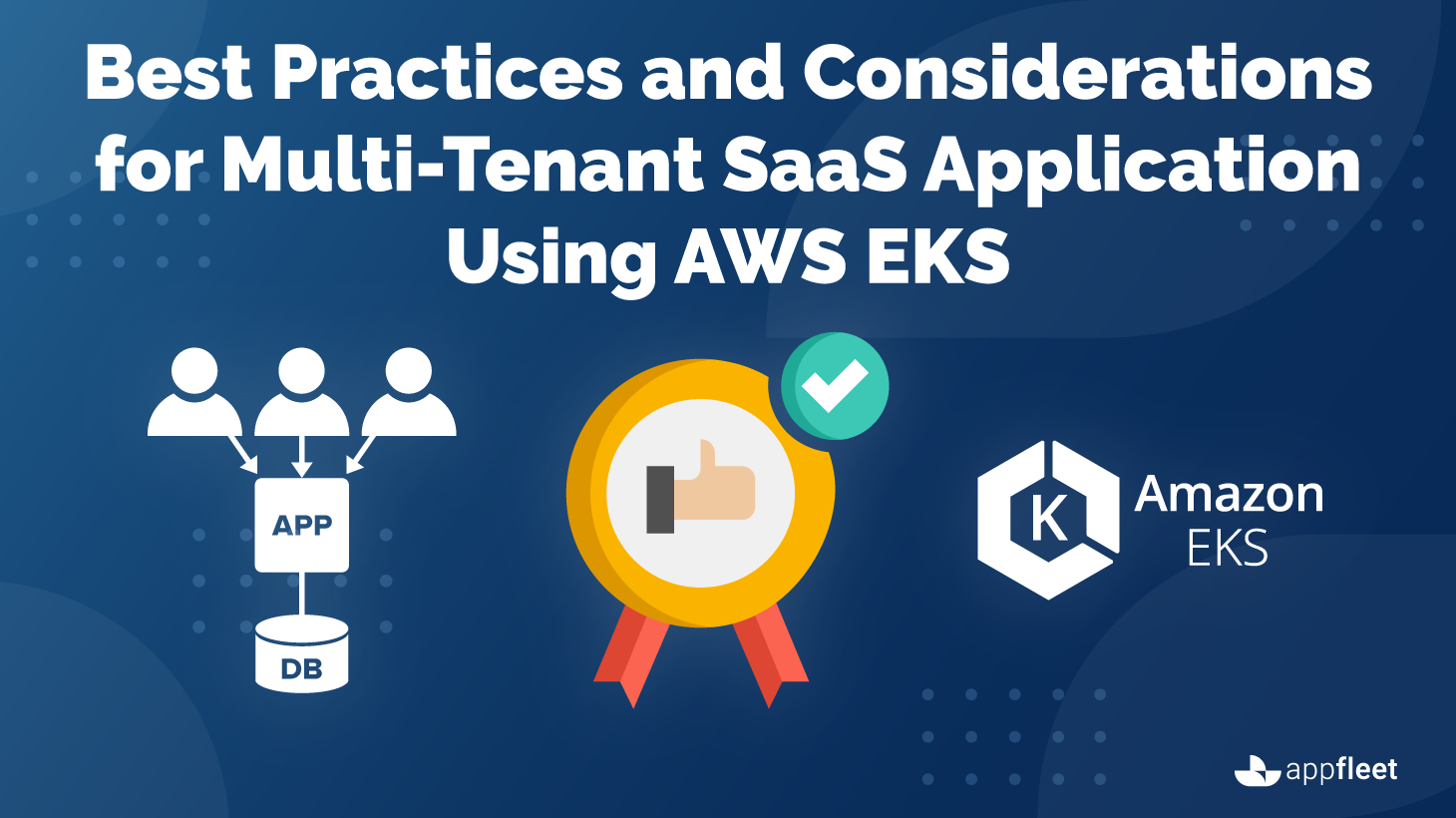 Best Practices and Considerations for Multi-Tenant SaaS Application Using AWS EKS