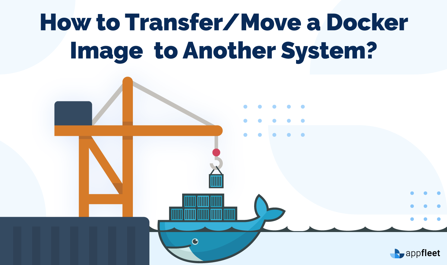 How to Transfer/Move a Docker Image to Another System?