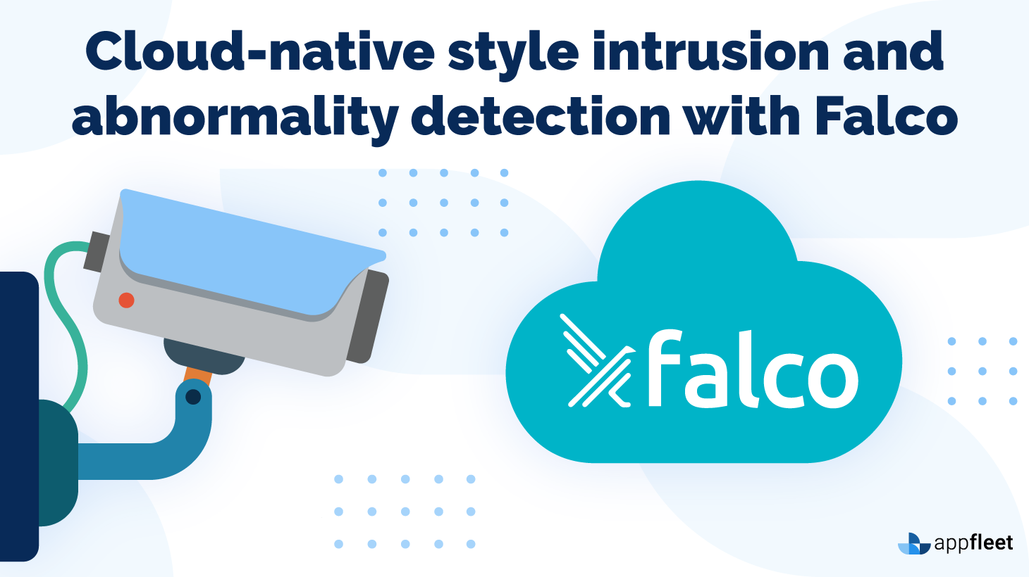 Cloud-native style intrusion and abnormality detection with Falco