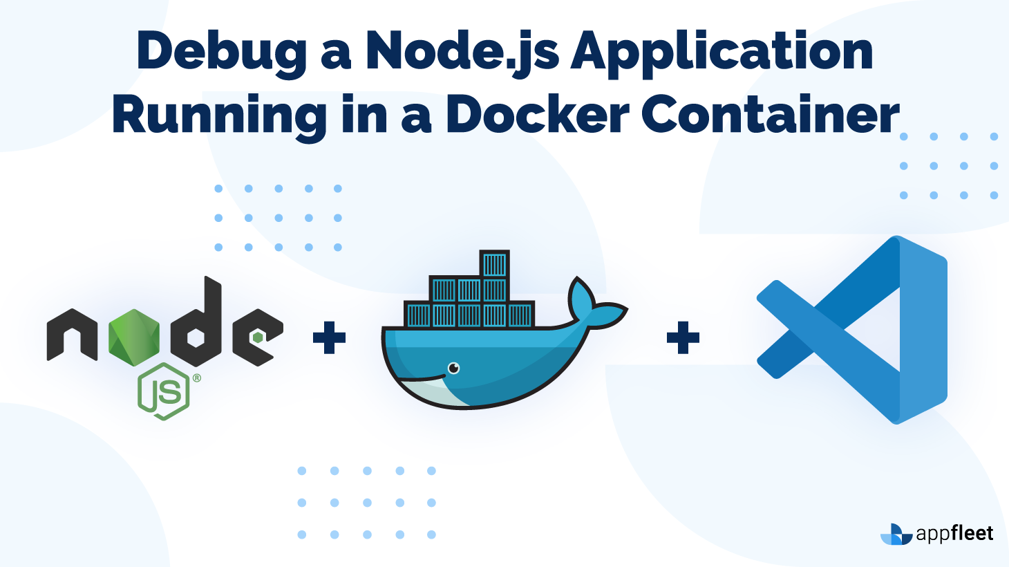Debug a Node.js Application Running in a Docker Container