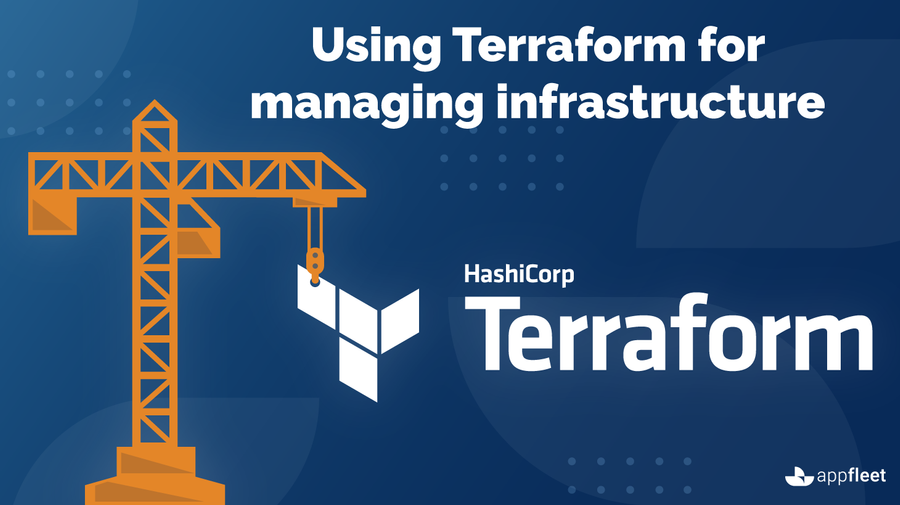 Using Terraform for managing infrastructure