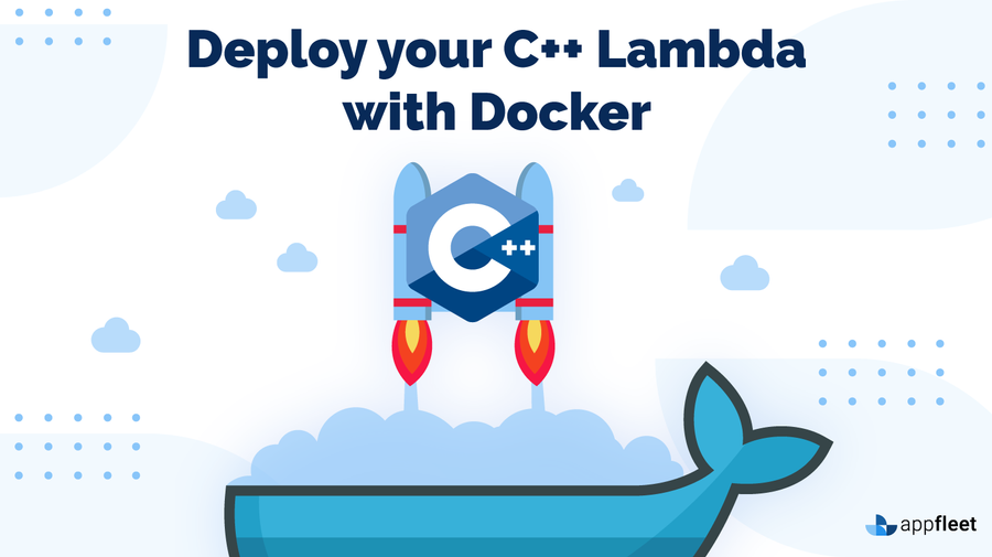 Deploy your C++ Lambda with Docker