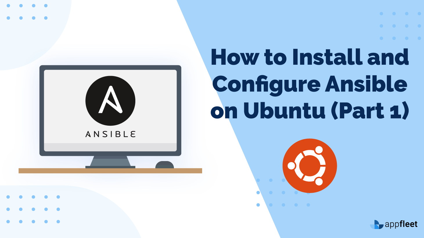 How to Install and Configure Ansible on Ubuntu (Part 1)