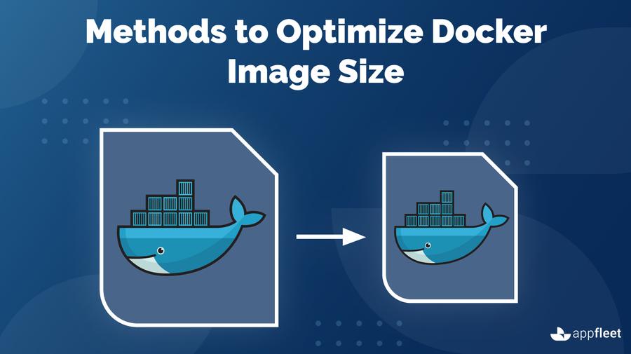 Methods to Optimize Docker Image Size
