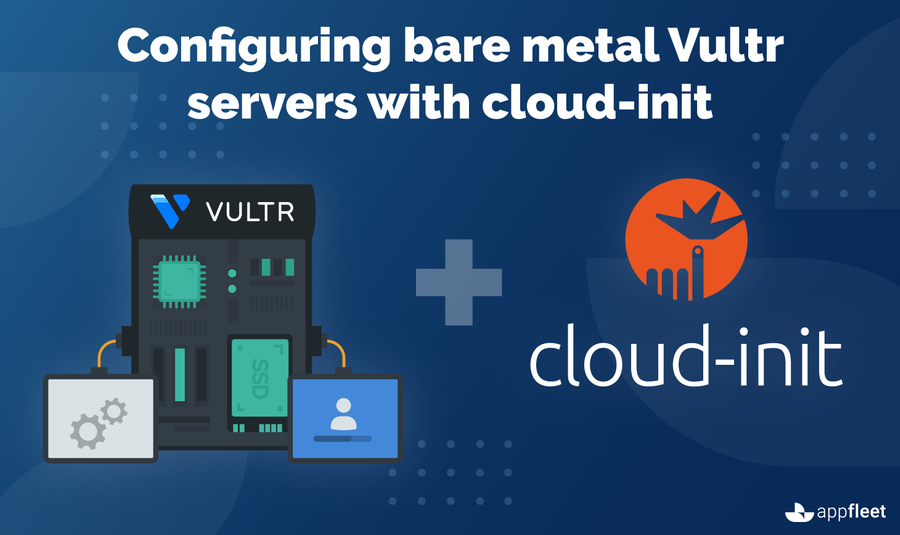 Configuring bare metal Vultr servers with cloud-init