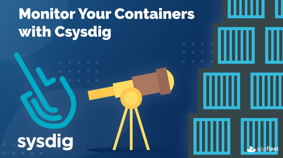 Monitor Your Containers with Csysdig