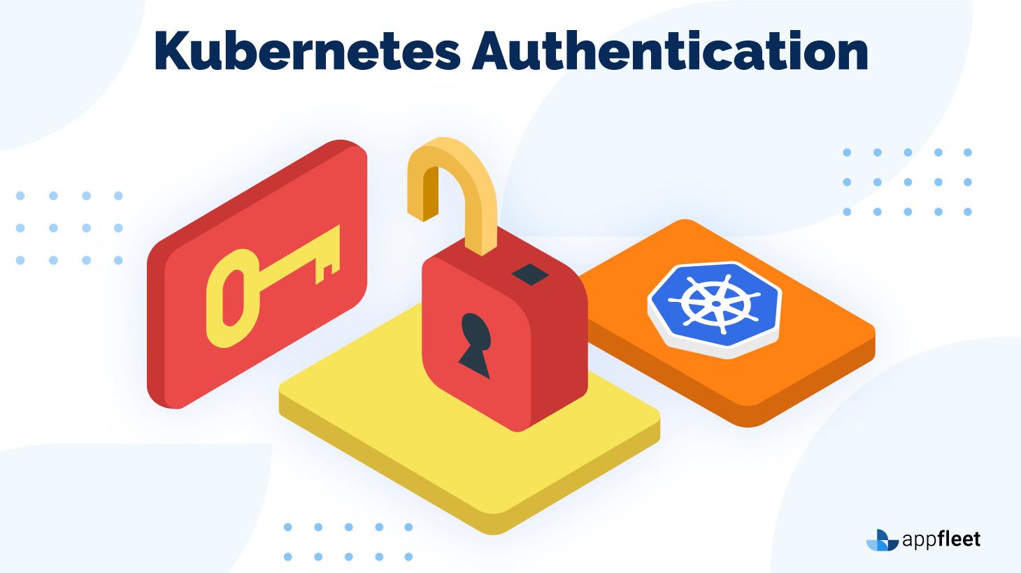 Kubernetes Authentication